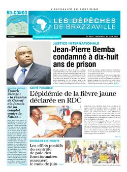 Les Dépêches de Brazzaville : Édition kinshasa du 22 juin 2016
