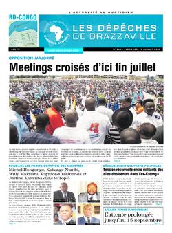 Les Dépêches de Brazzaville : Édition kinshasa du 22 juillet 2016