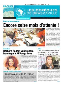 Les Dépêches de Brazzaville : Édition kinshasa du 10 août 2016