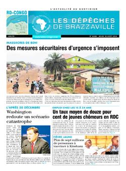 Les Dépêches de Brazzaville : Édition kinshasa du 18 août 2016