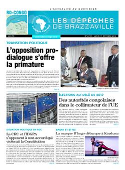 Les Dépêches de Brazzaville : Édition kinshasa du 17 octobre 2016