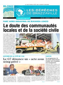 Les Dépêches de Brazzaville : Édition kinshasa du 21 octobre 2016