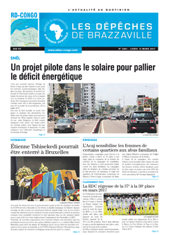 Les Dépêches de Brazzaville : Édition kinshasa du 13 mars 2017