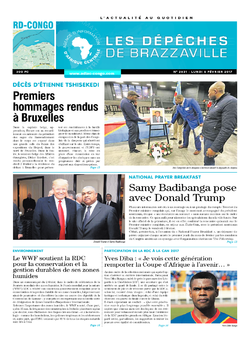 Les Dépêches de Brazzaville : Édition kinshasa du 06 février 2017