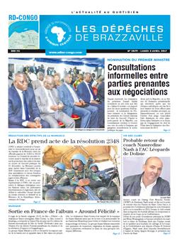 Les Dépêches de Brazzaville : Édition kinshasa du 03 avril 2017