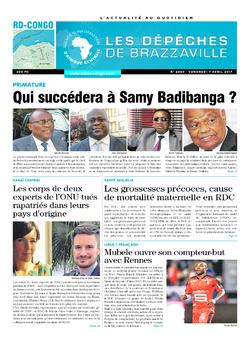 Les Dépêches de Brazzaville : Édition kinshasa du 07 avril 2017