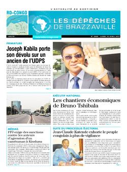 Les Dépêches de Brazzaville : Édition kinshasa du 10 avril 2017