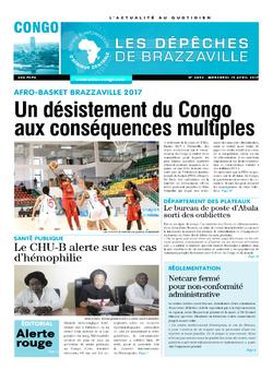 Les Dépêches de Brazzaville : Édition brazzaville du 19 avril 2017