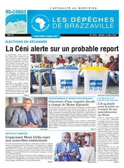 Les Dépêches de Brazzaville : Édition kinshasa du 16 mai 2017