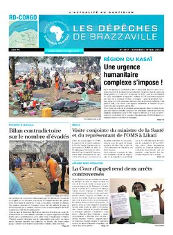 Les Dépêches de Brazzaville : Édition kinshasa du 19 mai 2017