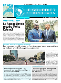 Les Dépêches de Brazzaville : Édition le courrier de kinshasa du 19 juin 2017