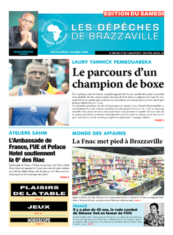 Les Dépêches de Brazzaville : Édition du 6e jour du 01 juillet 2017