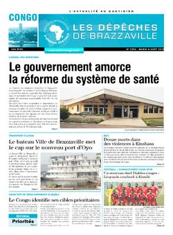 Les Dépêches de Brazzaville : Édition brazzaville du 08 août 2017