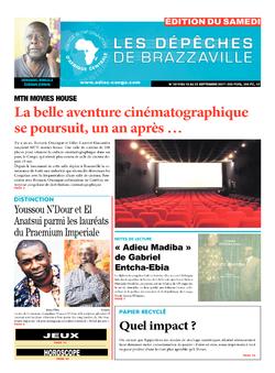 Les Dépêches de Brazzaville : Édition du 6e jour du 16 septembre 2017
