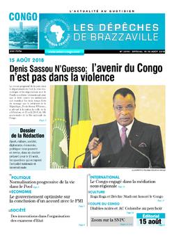 Les Dépêches de Brazzaville : Édition brazzaville du 15 août 2018