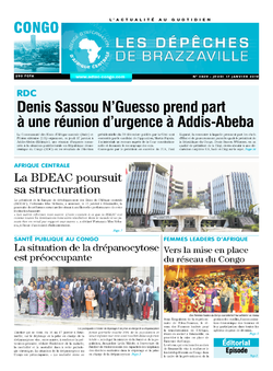 Les Dépêches de Brazzaville : Édition brazzaville du 17 janvier 2019