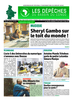 Les Dépêches de Brazzaville : Édition du 6e jour du 11 mai 2019