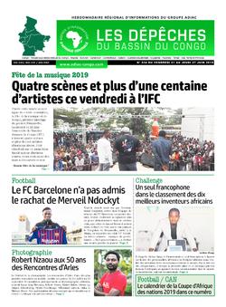 Les Dépêches de Brazzaville : Édition du 6e jour du 22 juin 2019