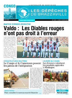 Les Dépêches de Brazzaville : Édition brazzaville du 09 mars 2020