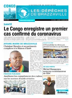 Les Dépêches de Brazzaville : Édition brazzaville du 16 mars 2020