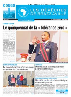 Les Dépêches de Brazzaville : Édition brazzaville du 19 avril 2021