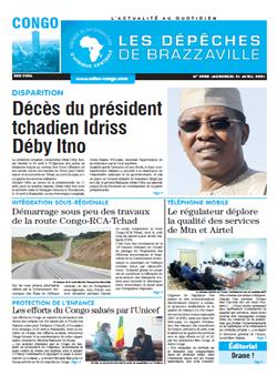 Les Dépêches de Brazzaville : Édition brazzaville du 21 avril 2021