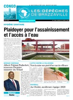 Les Dépêches de Brazzaville : Édition brazzaville du 27 avril 2021